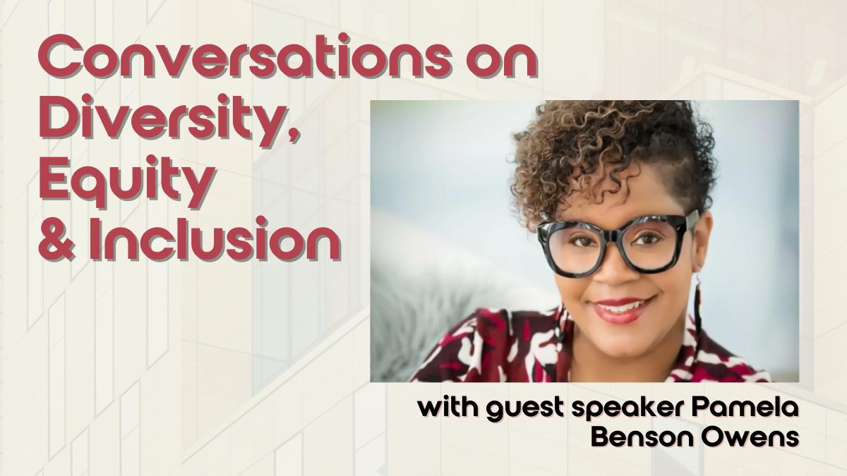 Fostering Conversations about Diversity - Guest Speaker 1