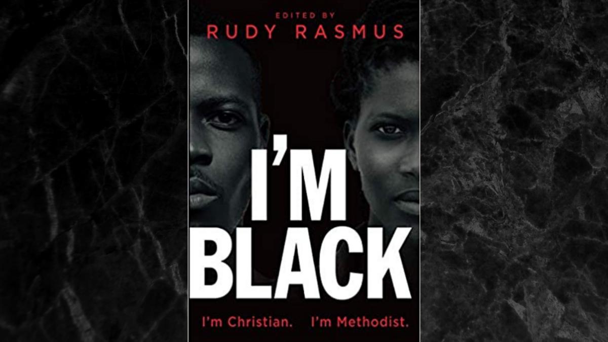 """I'm Black. I'm Christian. I'm Methodist"" Book Study"